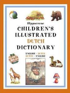 Hippocrene Children's Illustrated Dictionaries: Dutch