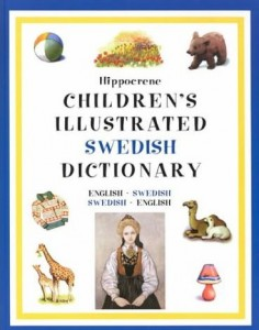 Hippocrene Children's Illustrated Dictionaries: Swedish